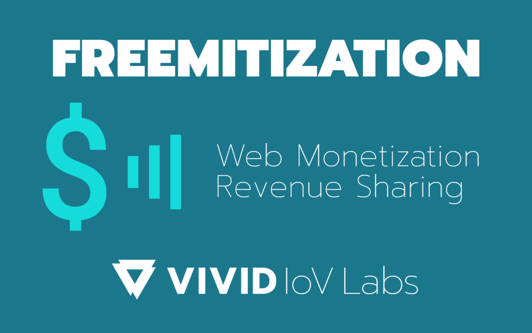 Web Monetization modules for revenue sharing and video ads published by Vivid IoV Labs